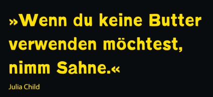 JuliaChild_quote_Sahne__Andere_