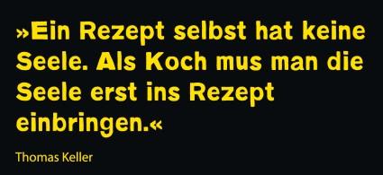 Thomas_Keller_quote_Seele__Andere_