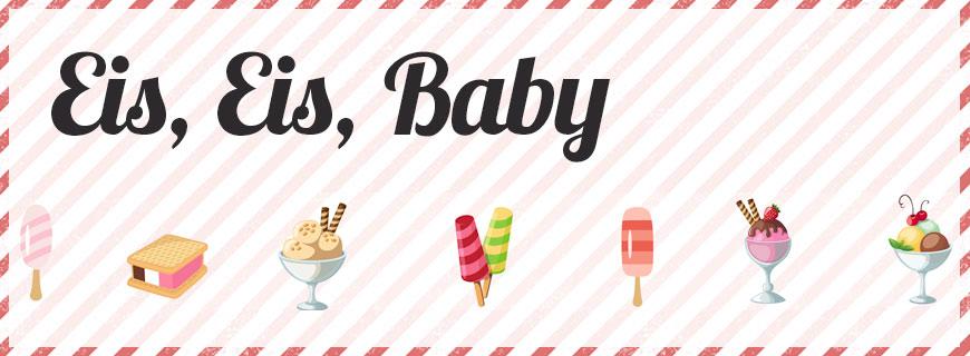 Eis, Eis, Baby