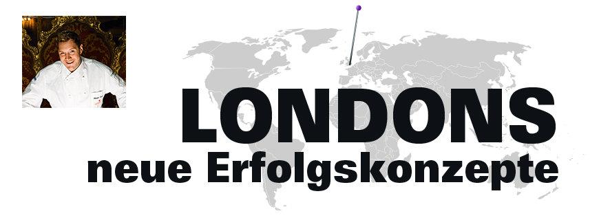 Londons neue Erfolgskonzepte mit Mirko Reeh