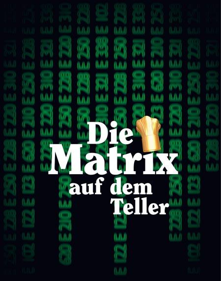 die Matrix auf dem Teller