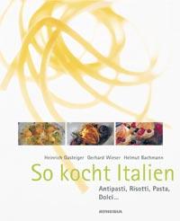 So kocht Italien