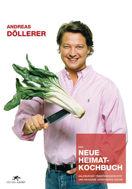 Das neue Heimat-Kochbuch von Andreas Döllerer