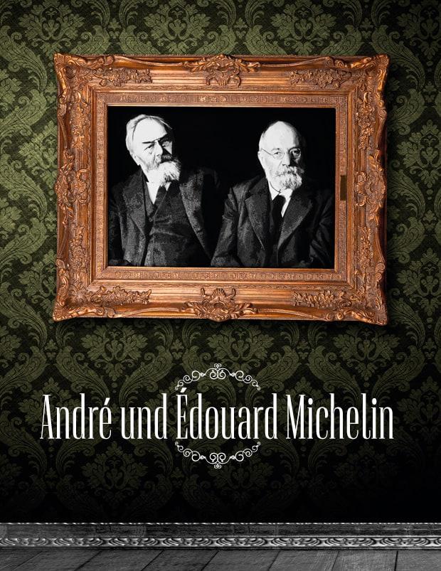 die Brüder André und Édouard Michelin